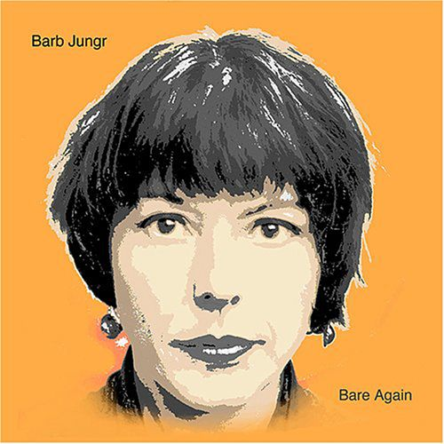 Bare Again by Barb Jungr