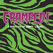 Cramped! A Tribute to the Cramps, Vol. 1 by Various Artists