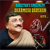 Director's Special !!! Dharmesh Darshan Hits by Various Artists