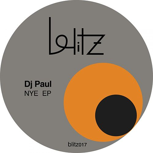 Nye Ep by DJ Paul