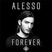 Forever by Alesso