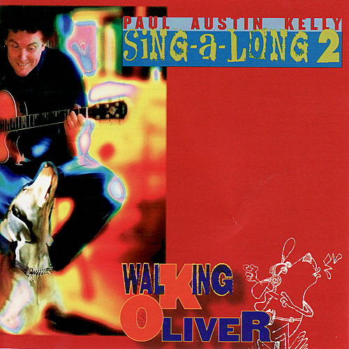 Sing-A-Long 2 by Paul Austin Kelly