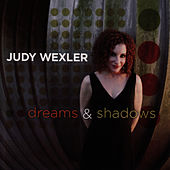 Dreams and Shadows by Judy Wexler