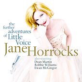 The Further Adventures Of Little Voice by Jane Horrocks