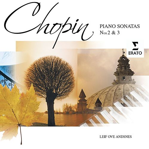 Chopin: Piano Sonata Nos 2 & 3 by Leif Ove Andsnes