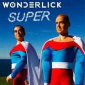 Super (Teaser) by Wonderlick