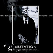 Mutation by Nurse With Wound