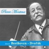 Pierre Monteux directs Beethoven - Dvořák by Pierre Monteux