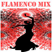Flamenco Mix by Various Artists