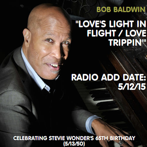 Love's Light in Flight / Love Trippin' by Bob Baldwin