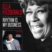 Rhythm Is My Business (Bonus Track Version) by Ella Fitzgerald