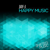 Happy Music by Jay-J