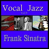 Vocal Jazz Vol. 9 by Frank Sinatra