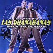 Dj Nelson Presenta: Back To Reality by Las Guanábanas