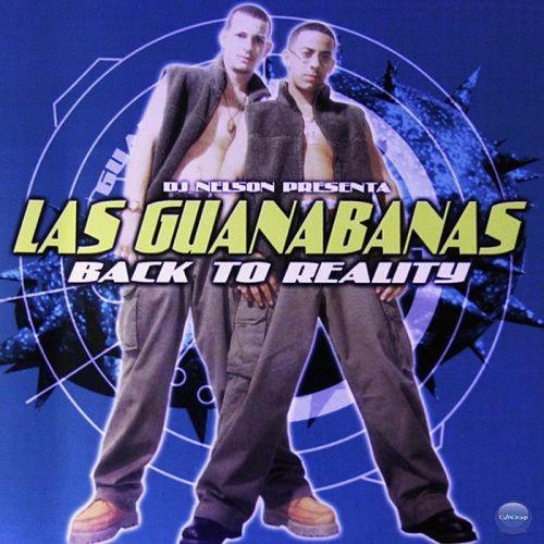 Dj Nelson Presenta: Back To Reality by Las Guanábanas