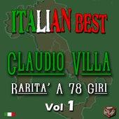 Claudio Villa: rarità a 78 giri, Vol. 1 (Italian Best) by Claudio Villa