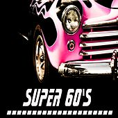 Super 60's by Various Artists