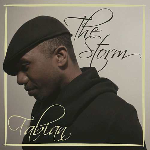 The Storm - Single by Fabian