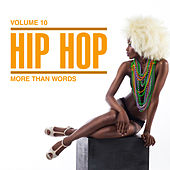 Hip Hop: More Than Words, Vol. 10 by Various Artists