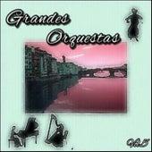 Grandes Orquestas, Vol. 5 by Various Artists