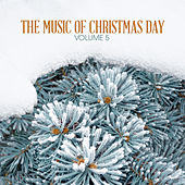 The Music of Christmas Day, Vol. 5 by Various Artists
