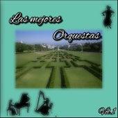 Las Mejores Orquestas, Vol. 1 by Various Artists