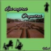 Las Mejores Orquestas, Vol. 4 by Various Artists