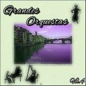Grandes Orquestas, Vol. 4 by Various Artists