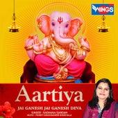 Aartiya (Jai Ganesh Jai Ganesh Deva) by Sadhana Sargam