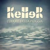 L' odore della pioggia by keller