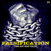 Falsification: The Hip Hop Files, Vol. 5 by Various Artists
