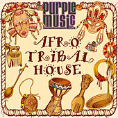 Best of Afro & Tribal House by Various Artists