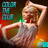 Color the Club by Various Artists