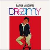 Dreamy (Bonus Track Version) by Sarah Vaughan
