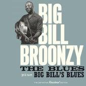 The Blues + Big Bill's Blues by Big Bill Broonzy