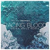 Racing Blood (Maika Maile Remix) by There For Tomorrow