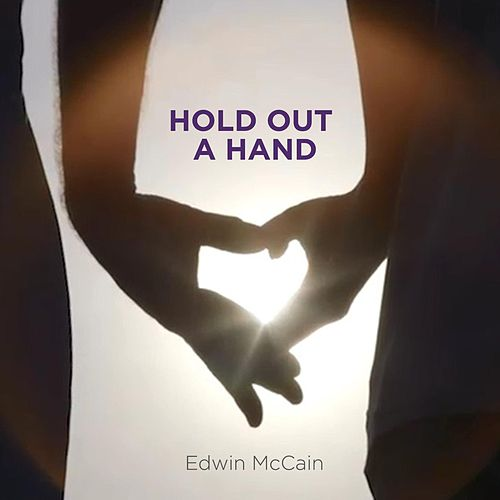 Hold out a Hand by Edwin McCain