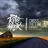 Cross the Line (Remix) by Rite Hook