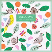 The Sounds of Spring - EP by Lullatone
