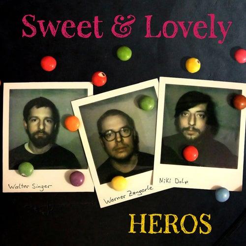 Heros by Sweet