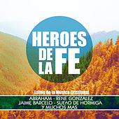 Heroes de la Fe by Various Artists