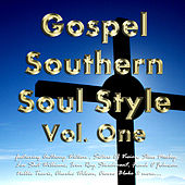 Gospel Southern Soul Style Vol. One by Various Artists