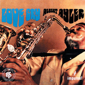 Love Cry by Albert Ayler
