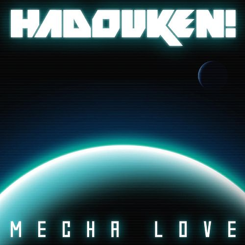 Mecha Love by Hadouken!