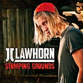 Stomping Grounds (Acoustic Version) by JJ Lawhorn