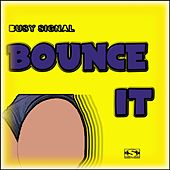 Bounce It by Busy Signal