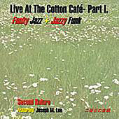 Live At The Cotton Cafe Part 1 by Second Nature