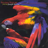 Second Nature Featuring Joseph M. Lee by Second Nature