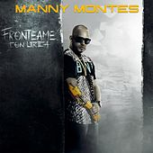 Fronteame Con Lirica by Manny Montes