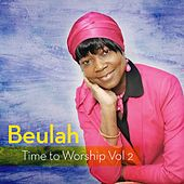 Time to Worship Vol.2 by Beulah